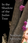 In the Shadow of the Judas Tree 6x9 Front Cover X